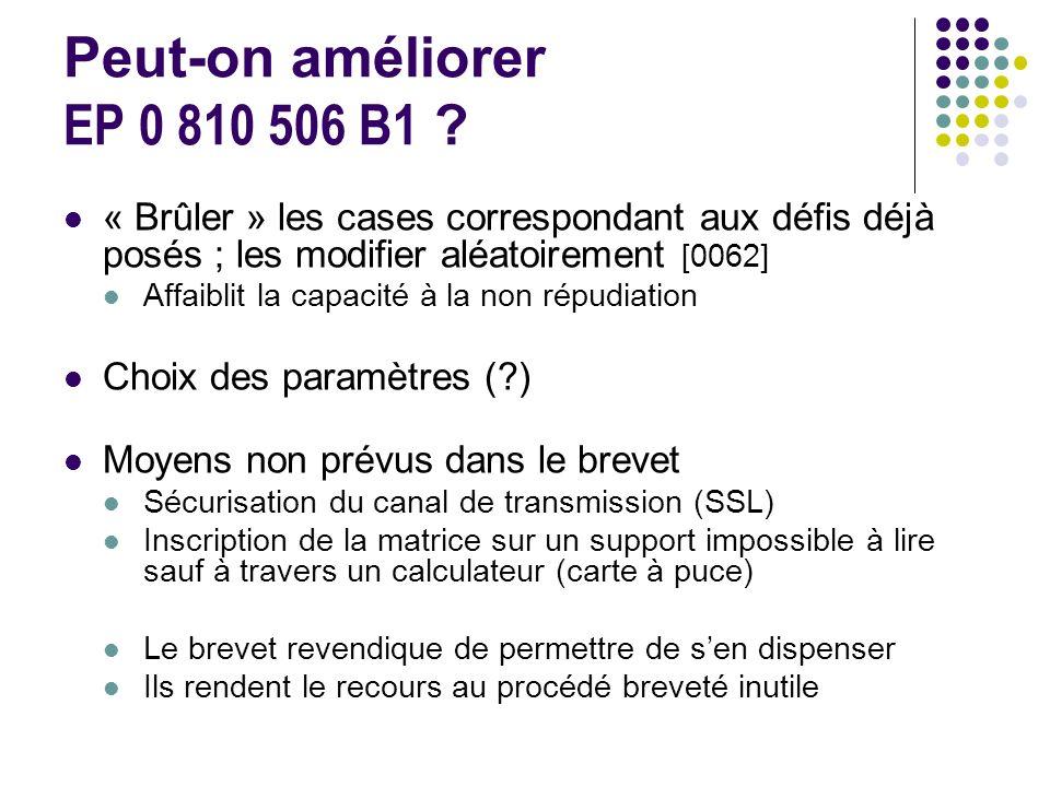 Peut-on améliorer EP 0 810 506 B1 « Brûler » les cases correspondant aux défis déjà posés ; les modifier aléatoirement [0062]